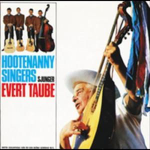 Hootenanny Singers sjunger Evert Taube 1965 Hootenanny Singers