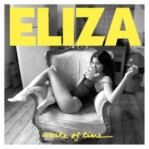 Album Waste Of Time from Eliza Doolittle
