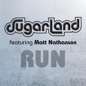 Album Run from Sugarland