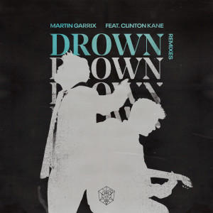 Listen to Drown (feat. Clinton Kane) (The Subculture Remix) song with lyrics from Martin Garrix