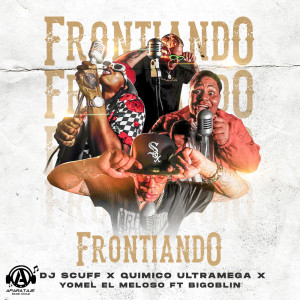 Album Frontiando (Explicit) from Yomel El Meloso