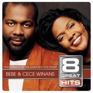 Album 8 Great Hits Bebe & Cece from BeBe & CeCe Winans
