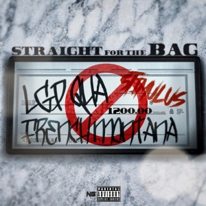 Straight for the Bag (Explicit)