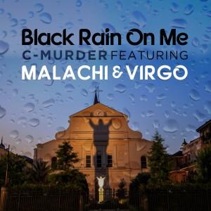 Album Black Rain on Me (Explicit) from C-Murder