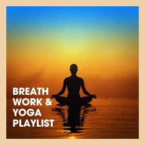 Kundalini: Yoga的專輯Breath Work & Yoga Playlist