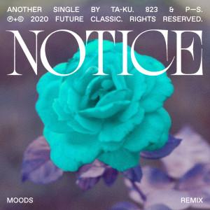 Album Notice (Moods Remix) from Ta-ku