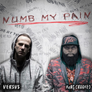 Album Numb My Pain (Explicit) from KXNG Crooked