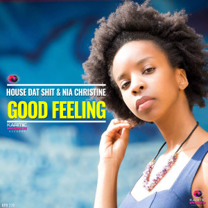 Album Good Feeling (Explicit) from House Dat Shit