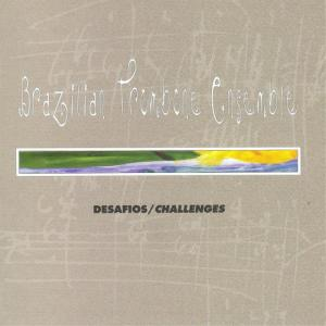 Album Desafios / Challenges from Brazilian Trombone Ensemble