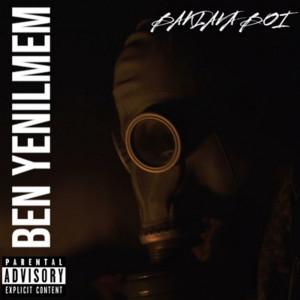 Album Ben Yenilmem (Explicit) from Baklava Boi