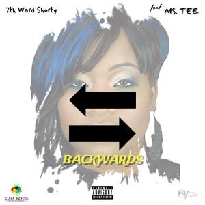 Album Backwards (Explicit) from 7th Ward Shorty