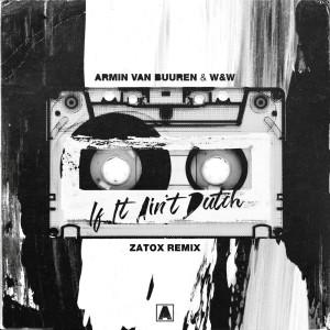 Album If It Ain't Dutch from Zatox