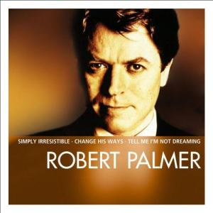 Album Essential from Robert Palmer