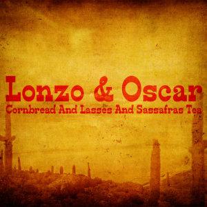 Album Cornbread and Lasses and Sassafras Tea from Lonzo & Oscar