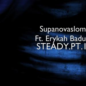 Album Steady.Pt.1 (feat. Erykah Badu) from Erykah Badu