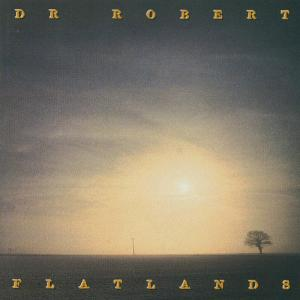 Album Flatlands from Dr. Robert