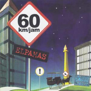 60 KM/JAM dari Elpamas