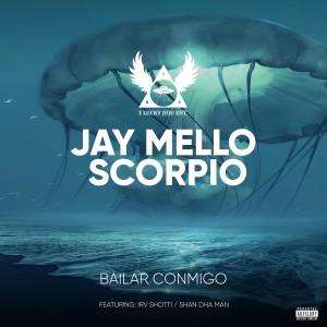 Album Bailar Conmigo (Explicit) from Jay Mello Scorpio