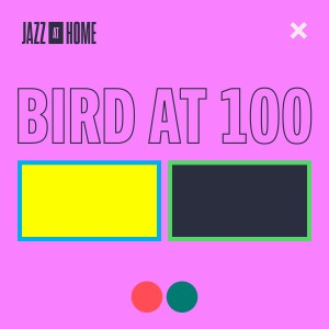Album Bird at 100 (Jazz at Home) from Jazz at Lincoln Center Orchestra