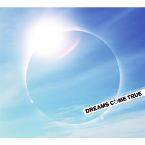 DREAMS COME TRUE的專輯MY TIME TO SHINE