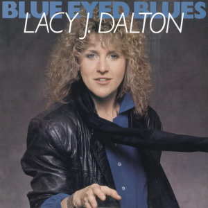 Album Blue Eyed Blues from Lacy J Dalton