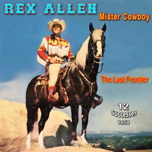"""Album Rex Allen - """"The Arizona Cowboy"""" (Mister Cowboy (1959)) from Rex Allen"""