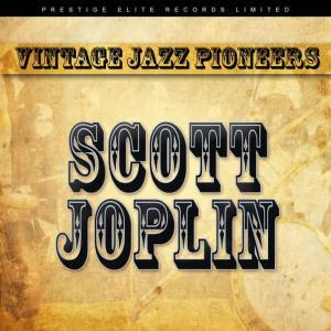 Album Vintage Jazz Pioneers - Scott Joplin from Scott Joplin