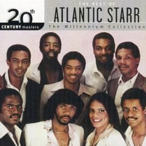 Atlantic Starr的專輯20th Century Masters: The Millennium Collection: Best of Atlantic Starr