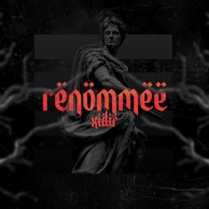 Album Renommee (Explicit) from Xidir