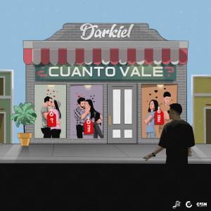 Darkiel的專輯Cuanto Vale