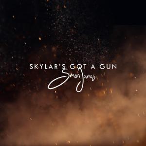 Album Skylar's Got a Gun from Simon James