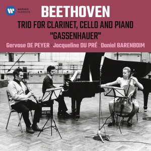 """Jacqueline Du Pre的專輯Beethoven: Trio for Clarinet, Cello and Piano, Op. 11 """"Gassenhauer"""""""