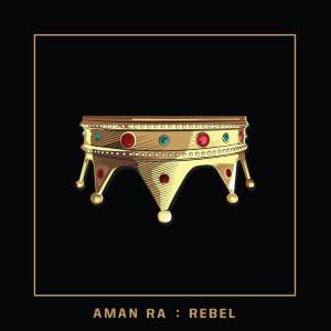 Album REBEL from Aman Ra