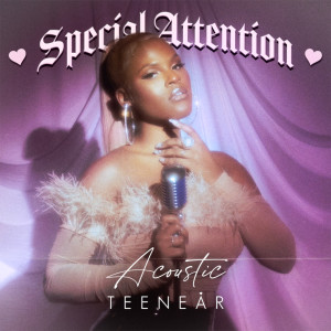 Album Special Attention (Acoustic) from Teenear
