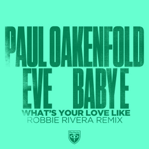 Paul Oakenfold的專輯What's Your Love Like