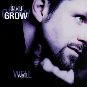 Album Well from David Grow