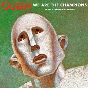 We Are The Champions 2017 Queen