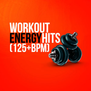 Album Workout Energy Hits (125+ BPM) from High Energy Workout Music