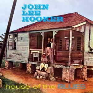John Lee Hooker的專輯House Of The Blues