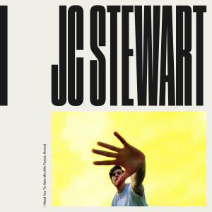 JC Stewart的專輯I Need You To Hate Me (Alle Farben Remix)