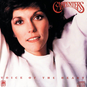 Voice Of The Heart dari Carpenters