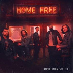 Home Free的專輯Dive Bar Saints