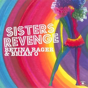 Album Sisters Revenge from Betina Bager