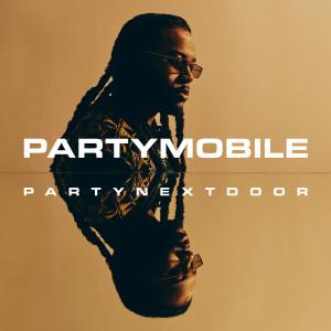 Album PARTYMOBILE from PARTYNEXTDOOR