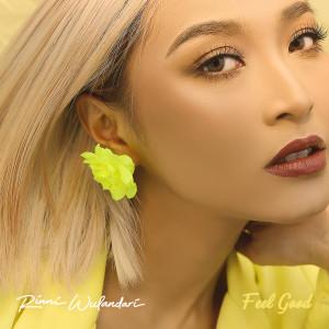 Dengarkan Feel Good lagu dari Rinni Wulandari dengan lirik