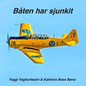 Album Båten Har Sjunkit from Yoggi Yoghurtsson & Kalmars Boss Band