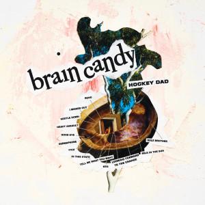 Album Brain Candy from Hockey Dad