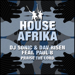 Album Praise The Lord EP from DJ Sonic