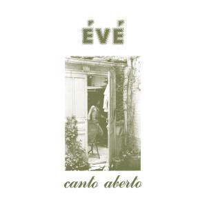 Canto Aberto dari Eve