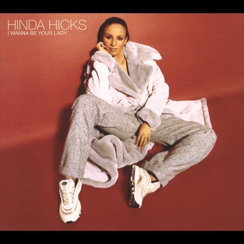 I Wanna Be Your Lady 2006 Hinda Hicks